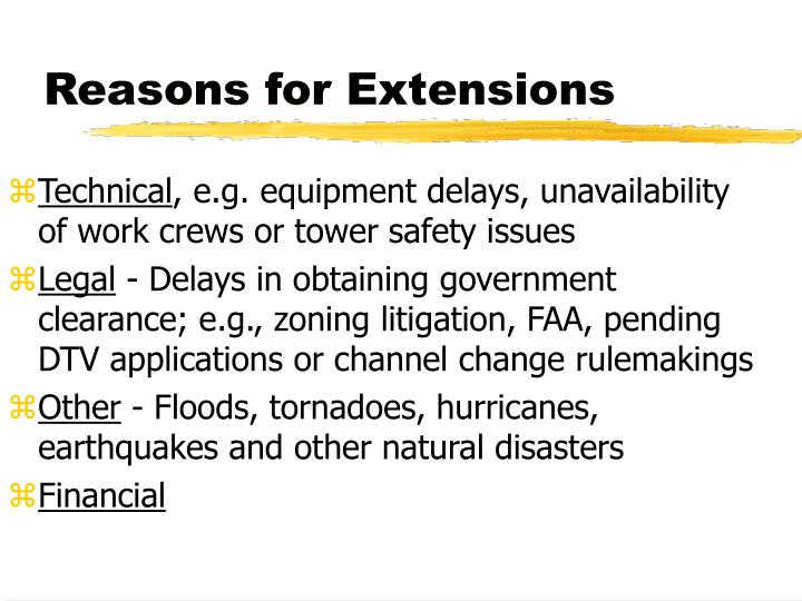 Reasons for Extensions