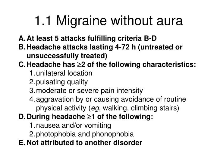 1.1 Migraine without aura