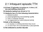 2 1 infrequent episodic tth