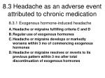 8 3 headache as an adverse event attributed to chronic medication