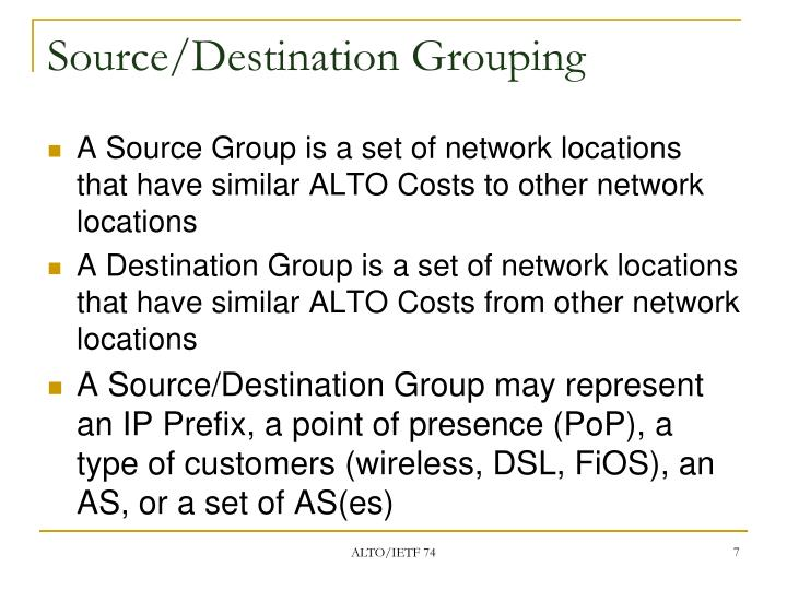 Source/Destination Grouping