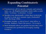 expanding combinatoric potential