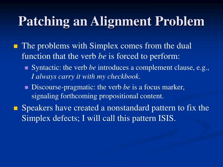 Patching an Alignment Problem