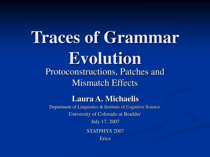 Traces of grammar evolution
