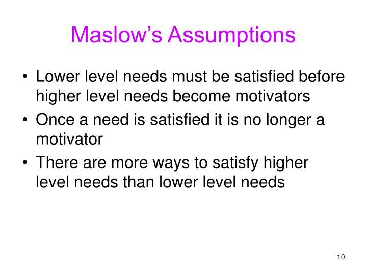 Maslow's Assumptions
