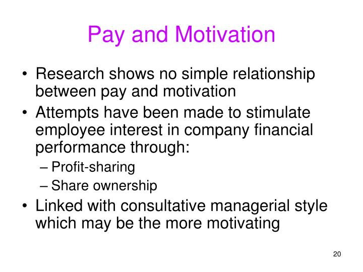Pay and Motivation