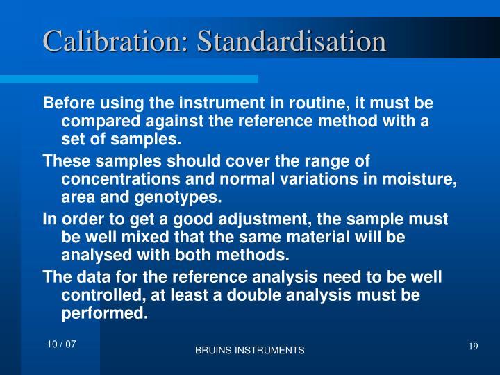 Calibration: Standardisation
