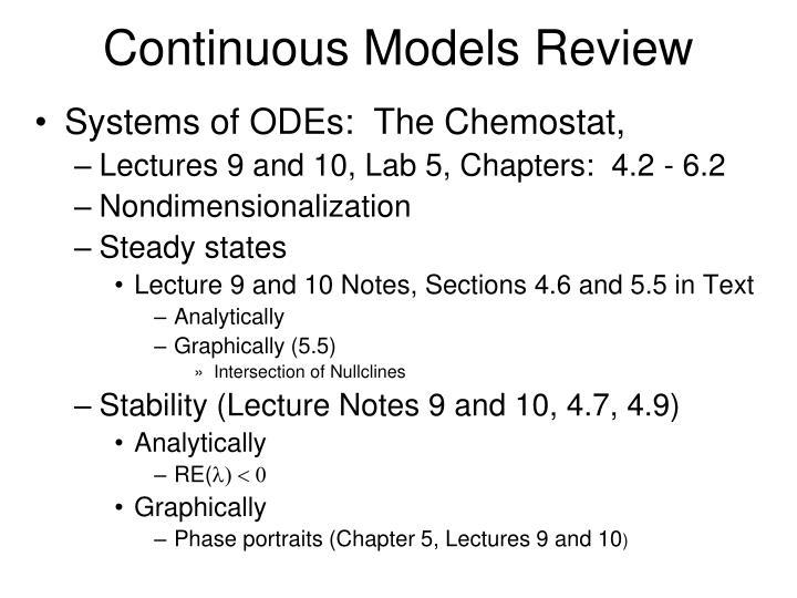 Continuous Models Review