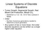 linear systems of discrete equations