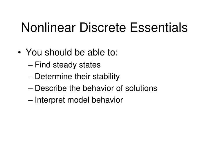 Nonlinear Discrete Essentials
