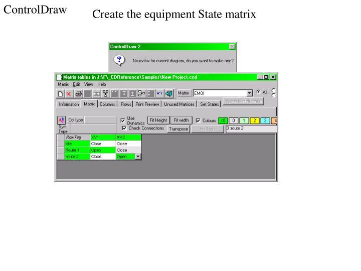 Create the equipment State matrix