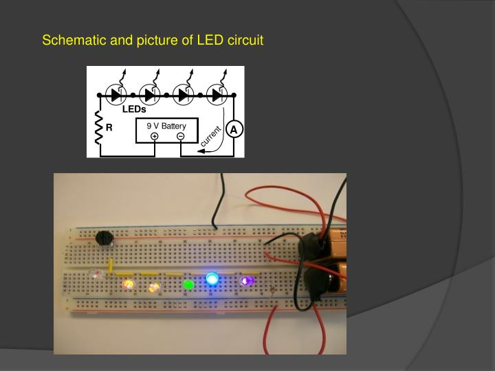 Schematic and picture of LED circuit