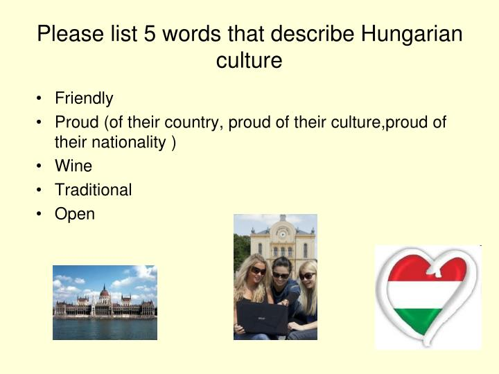 Please list 5 words that describe Hungarian culture