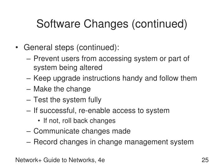 Software Changes (continued)