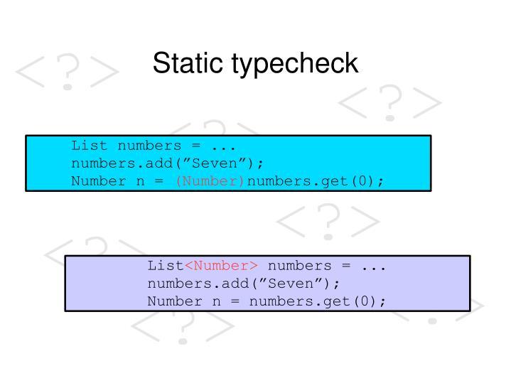 Static typecheck