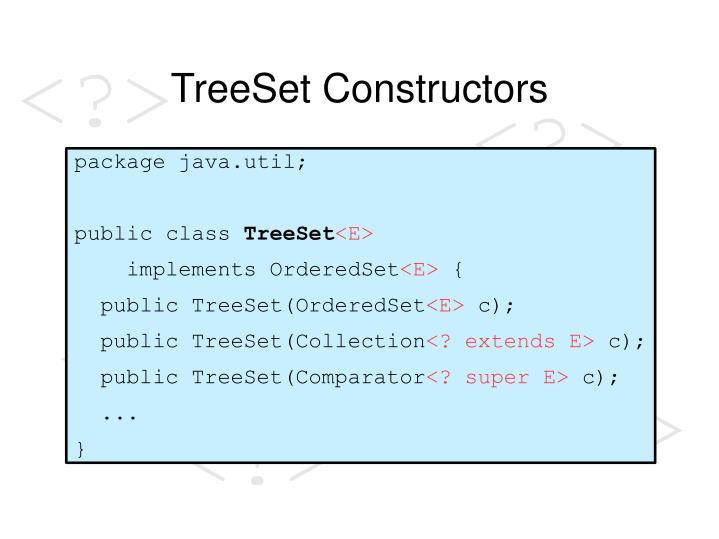 TreeSet Constructors