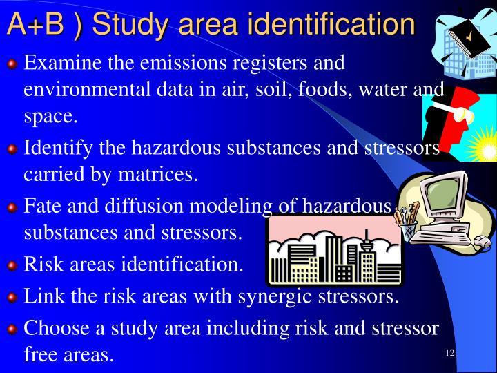 A+B ) Study area identification