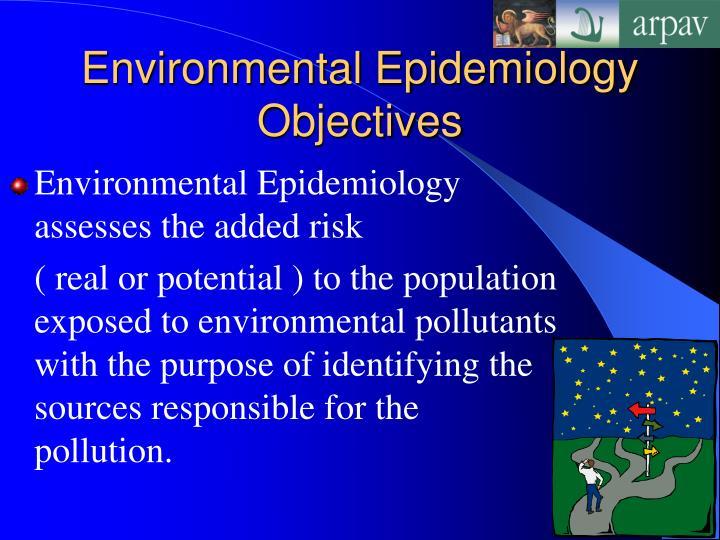 Environmental Epidemiology Objectives