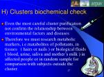 h clusters biochemical check