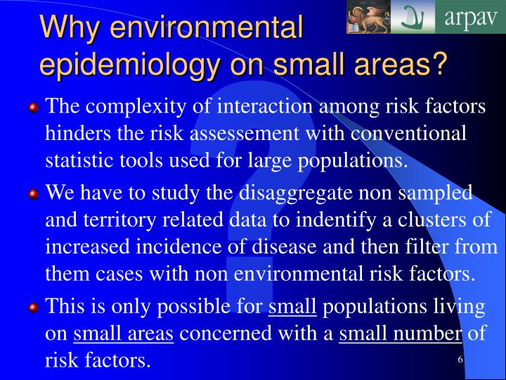 Why environmental epidemiology on small areas?