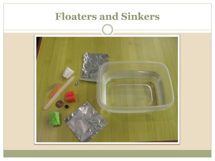 Floaters and Sinkers