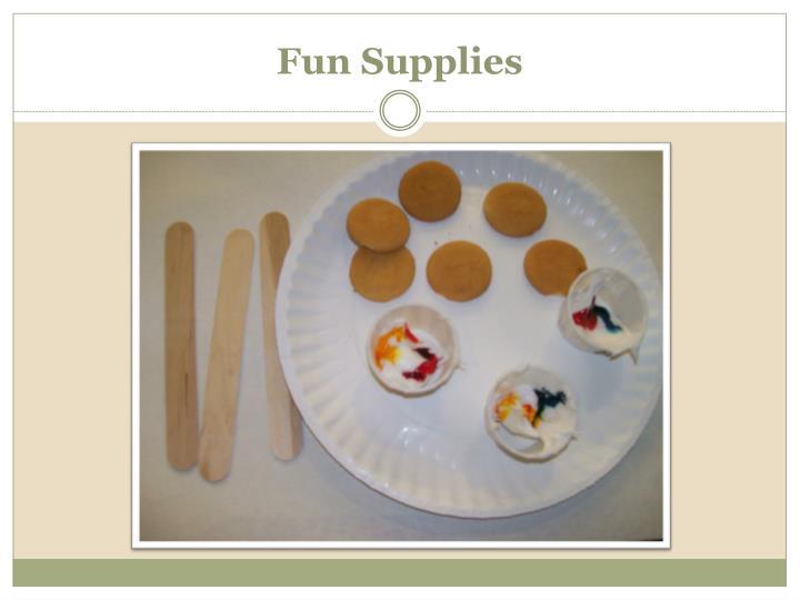Fun Supplies