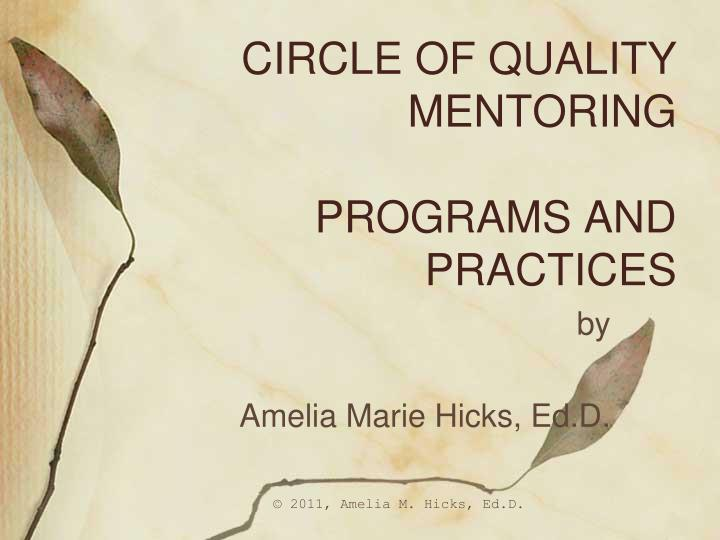 CIRCLE OF QUALITY MENTORING