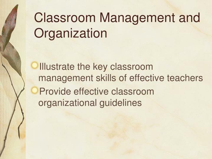Classroom Management and Organization
