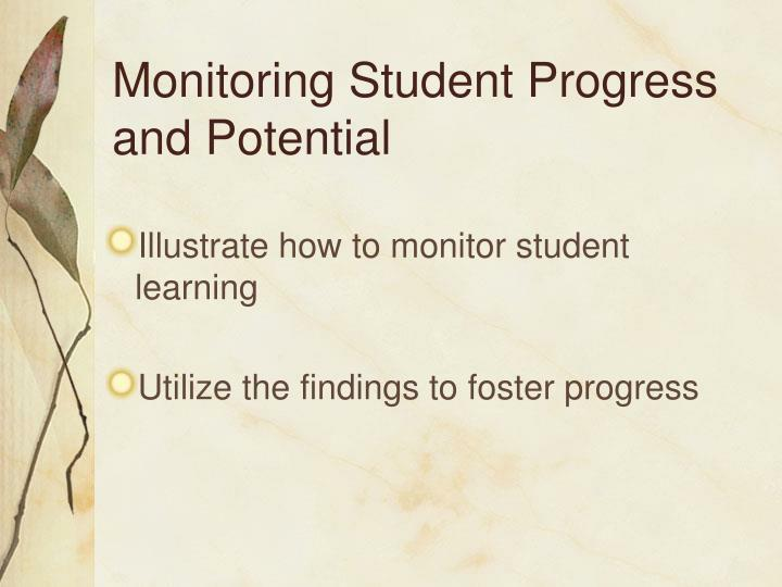Monitoring Student Progress and Potential