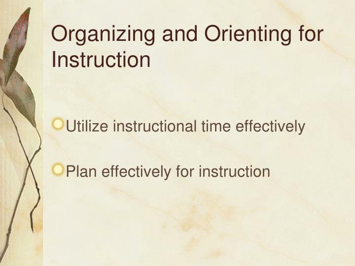 Organizing and Orienting for Instruction