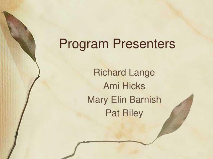 Program Presenters