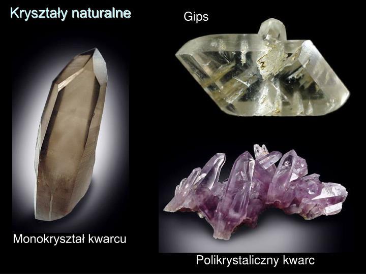 Kryształy naturalne