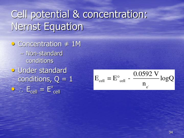 Cell potential & concentration: Nernst Equation