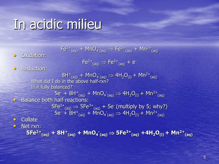 In acidic milieu