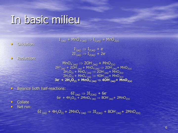 In basic milieu