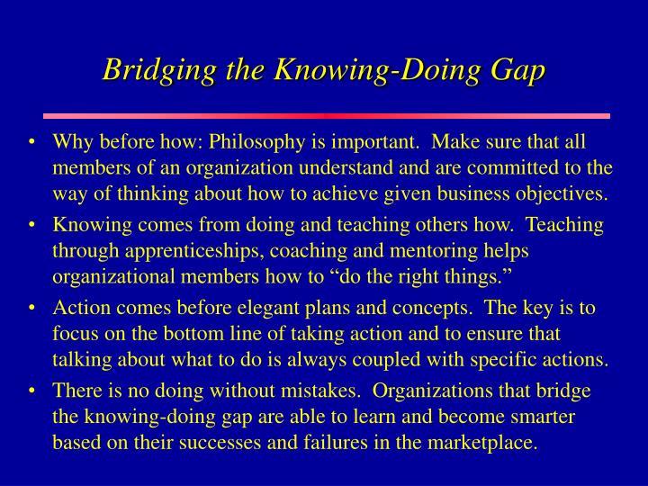 Bridging the Knowing-Doing Gap