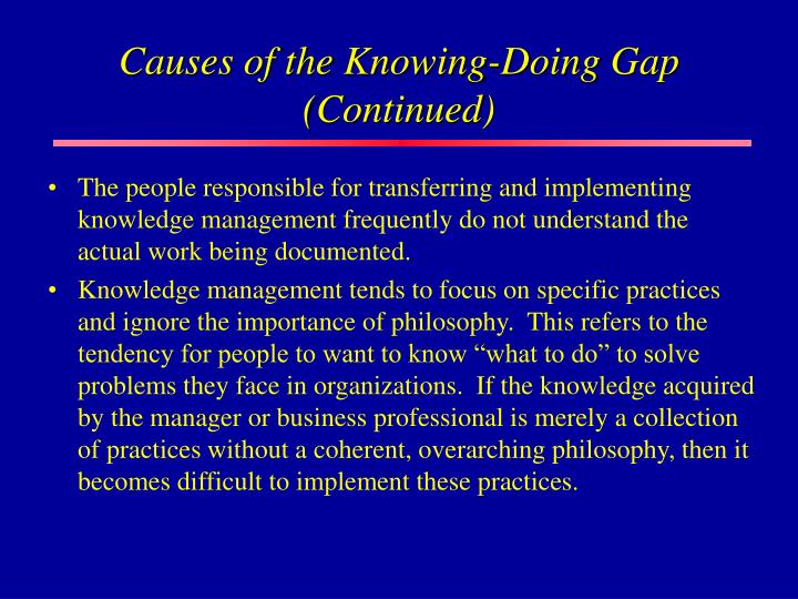 Causes of the Knowing-Doing Gap (Continued)