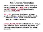 oc output parameters