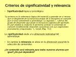 criterios de significatividad y relevancia
