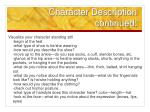 character description continued