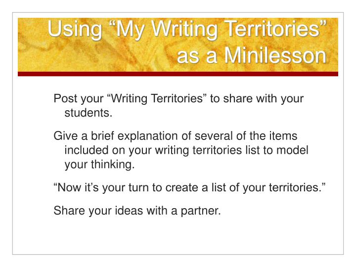 "Using ""My Writing Territories"" as a Minilesson"