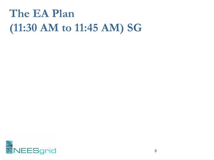 The ea plan 11 30 am to 11 45 am sg