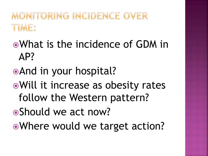 Monitoring incidence over time: