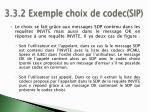 3 3 2 exemple choix de codec sip