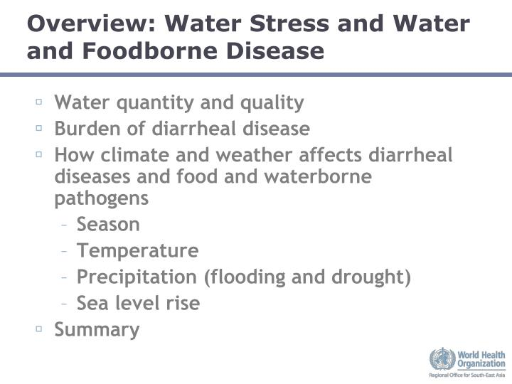 Overview water stress and water and foodborne disease