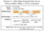 practice 3 how many formula units are in 50 0 g of pbo 2 pbo 2 239 2 continued