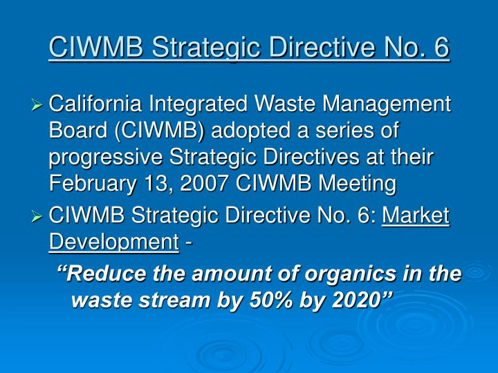 Ciwmb strategic directive no 6