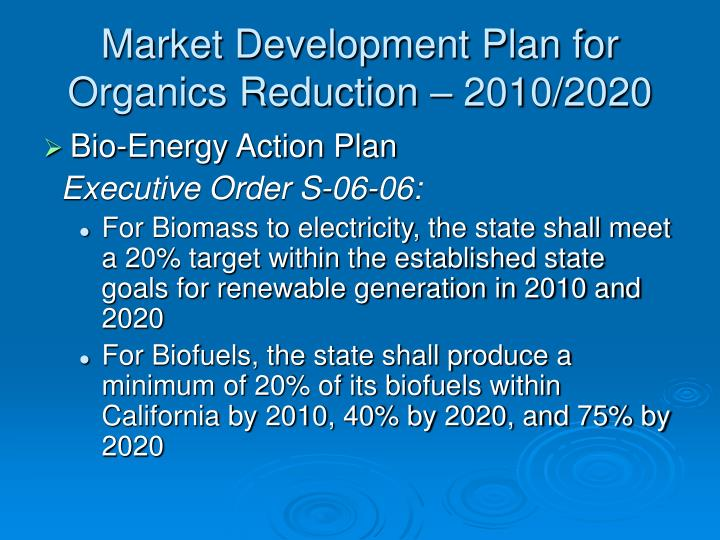 Market Development Plan for  Organics Reduction – 2010/2020