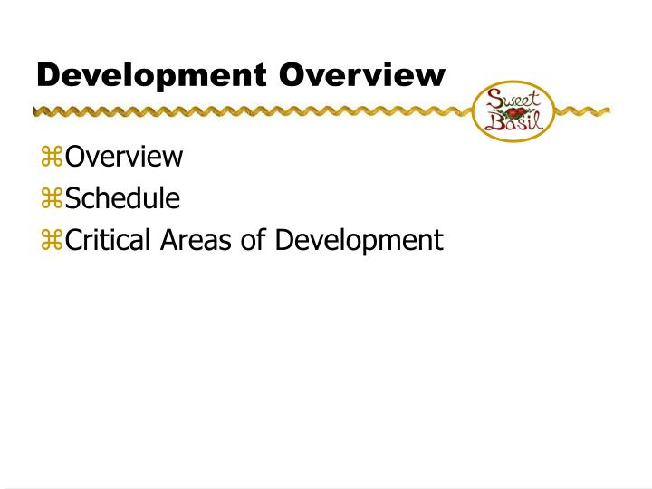 Development Overview