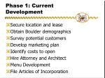 phase 1 current development